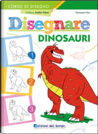 Disegnare dinosauri by Christopher Hart