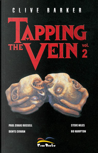 Tapping the vein 2 by Bo Hampton, Clive Barker, Denys Cowan, P. Craig Russell, Steve Niles