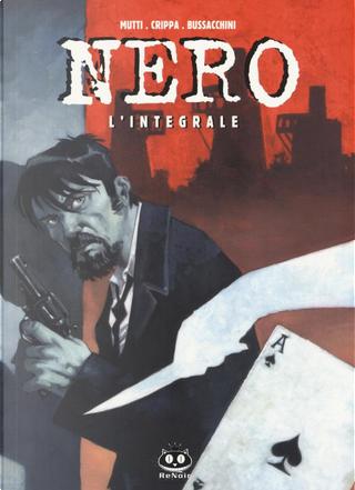 Nero by Alex Crippa, Angelo Bussacchini