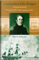 Commodore John Rodgers by JOHN H. SCHROEDER