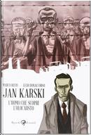 Jan Karski by Lelio Bonaccorso, Marco Rizzo