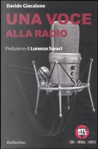 Una voce alla radio by Davide Giacalone