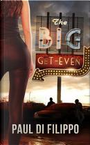The Big Get-Even by Paul Di Filippo