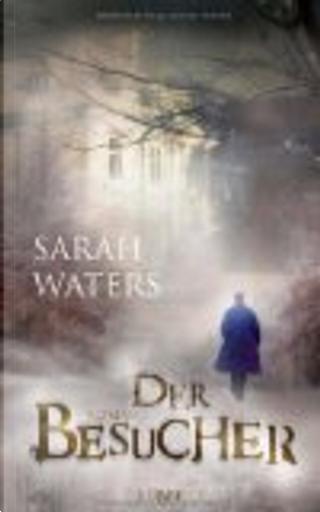 BESUCHER, DER by Sarah Waters