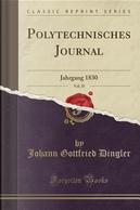 Polytechnisches Journal, Vol. 35 by Johann Gottfried Dingler