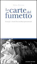 Le carte del fumetto by Gino Frezza