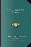 Apollonius of Tyana by James Russell Lowell Morrell