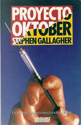 Proyecto Oktober by Stephen Gallagher