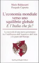 L'economia mondiale verso uno squilibrio globale by Mario Baldassarri, Pasquale Capretta