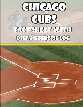 Chicago Cubs Fact Sheets with Diet & Exercise Log by Mega Media Depot