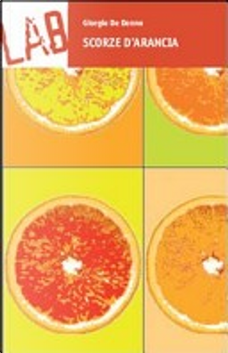 Scorze d'arancia by Giorgio De Donno