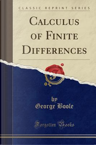 Calculus of Finite Differences Fourth by George Boole