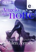 Angelo della notte by Kahlen Aymes
