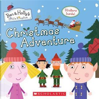 Christmas Adventure by SCHOLASTIC INC.