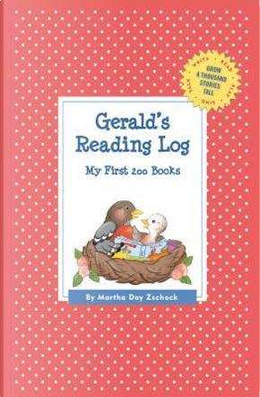 Gerald's Reading Log by Martha Day Zschock