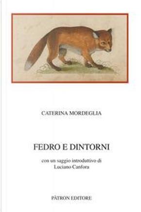 Fedro e dintorni by Caterina Mordeglia