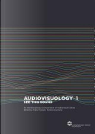 Audiovisuology Compendium by Dieter Daniels