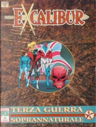 Excalibur: Terza Guerra soprannaturale by Michael Higgins