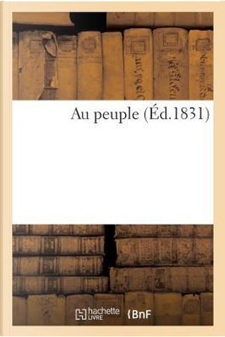 Au Peuple by Sans Auteur