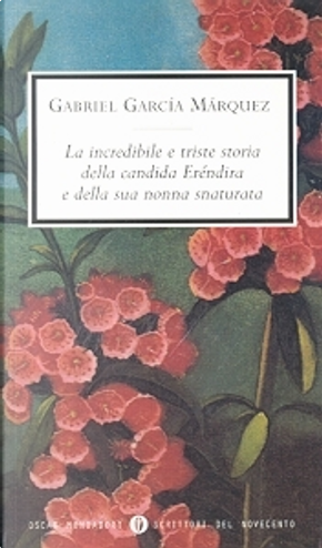 La incredibile e triste storia della candida Eréndira e della sua nonna snaturata by Gabriel Garcia Marquez