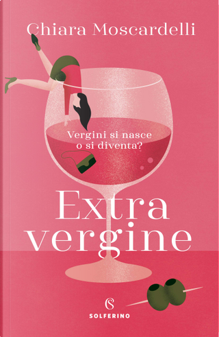 Extravergine by Chiara Moscardelli