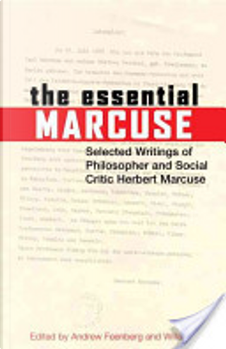 The Essential Marcuse by Marcuse Herbert