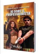Io sono il professionista by Stefano Di Marino, Stephen Gunn