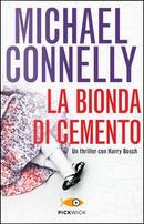 La bionda di cemento by Michael Connelly
