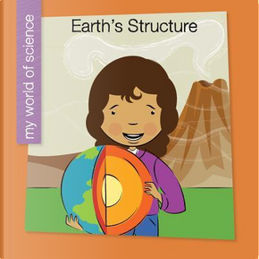 Earth's Structure by Samantha Bell