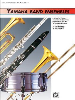 Yamaha Band Ensembles by John O'Reilly