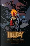 Hellboy: Il Circo di Mezzanotte by Mike Mignola