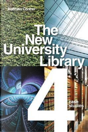 The New University Library by Matthew Conner