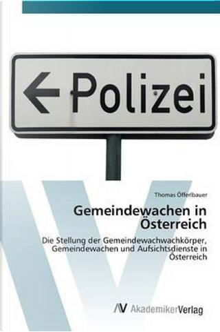 Gemeindewachen in Österreich by Thomas Öfferlbauer