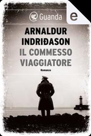 Il commesso viaggiatore by Arnaldur Indriðason