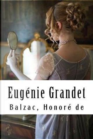 Eugénie Grandet by Honoré de Balzac