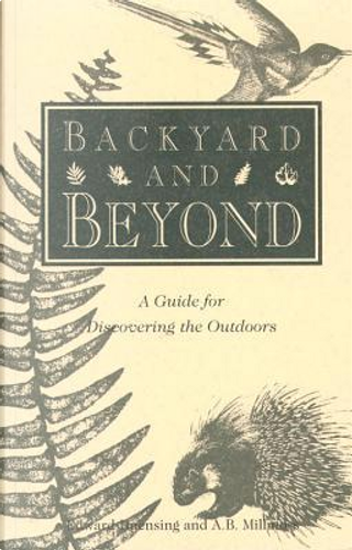 Backyard and Beyond by Edward Duensing