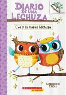 Eva y la nueva lechuza / Eva and the New Owl by Rebecca Elliott