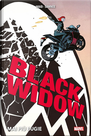 Black Widow: Mai più bugie by Chris Samnee, Mark Waid