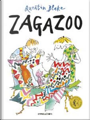 Zagazoo by Quentin Blake