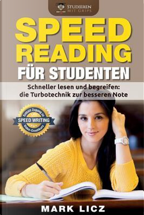 Speed Reading Fuer Studenten by Mark Licz
