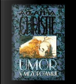 Umor v Mezopotamiji by Agatha Christie