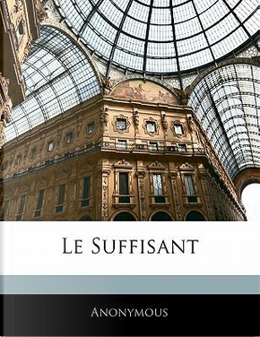 Le Suffisant by ANONYMOUS