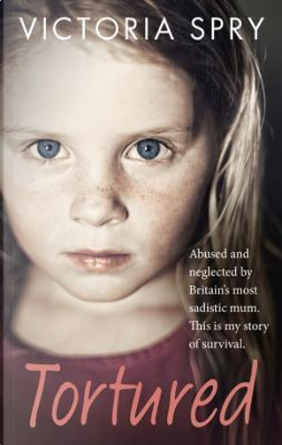 Tortured by Victoria Spry