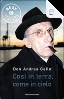 Così in terra, come in cielo by Andrea Gallo