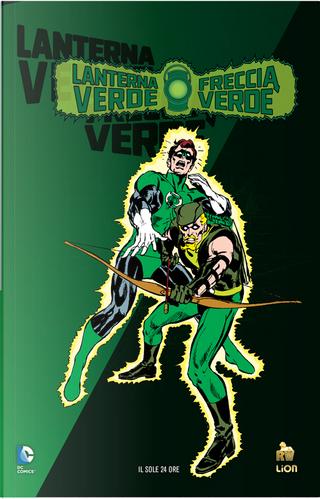 Lanterna Verde/Freccia Verde: Nessuno sfugga... by Dennis O'Neil