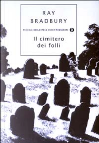 Il cimitero dei folli by Ray Bradbury