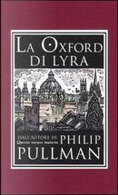 La Oxford di Lyra by Philip Pullman