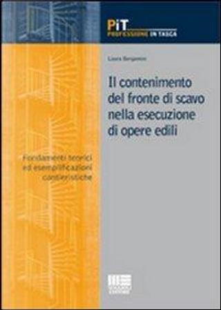 Il contenimento del fronte di scavo nella esecuzione di opere edili by Laura Bergamini