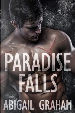 Paradise Falls (A Romantic Suspense) by Abigail Graham