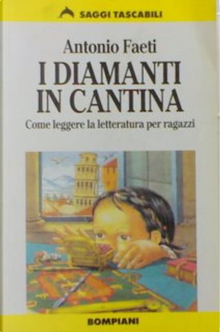 I diamanti in cantina by Antonio Faeti